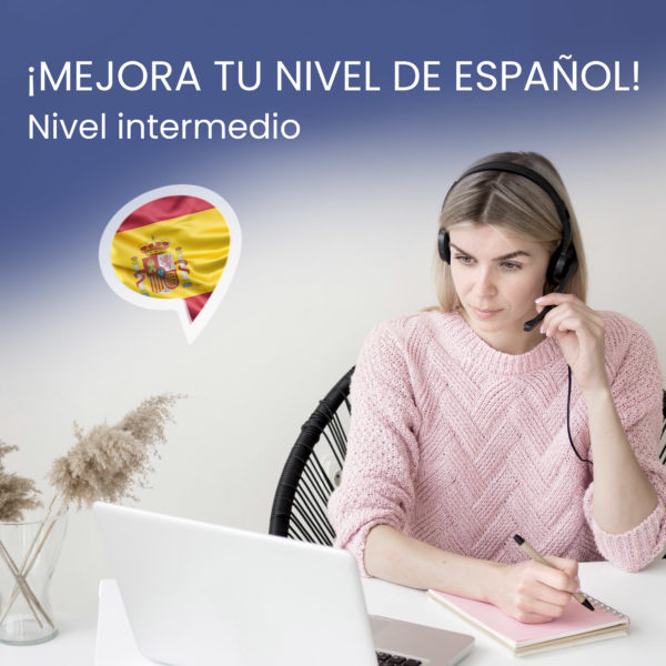 curso online nivel intermedio español
